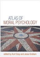 Atlas of Moral Psychology