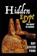 HIDDEN EGYPT The Night of Anubis Cruise Book