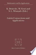 Galois Connections and Applications