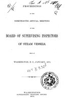 Proceedings of the Special Meeting of the Board of Supervising Inspectors of Steam Vessels  Held at Washington  D C   June 7  1871