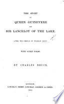 The Story of Queen Guinevere and Sir Lancelot of the Lake