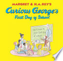 Curious George s First Day of School  Read aloud