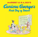 Curious George's First Day of School (Read-aloud) Pdf/ePub eBook