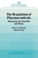 The Regulation Of Pharmaceuticals