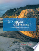 Marriage  a Mystery   Achieving Power to Love Book