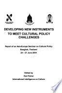 Developing New Instruments to Meet Cultural Policy Challenges