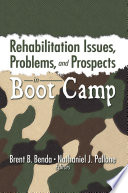 Rehabilitation Issues  Problems  and Prospects in Boot Camp