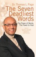 The Seven Deadliest Words
