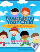 Nourishing Your Child for Health   Happiness