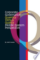 Corporate Governance   Quantity Versus Quality   Middle Eastern Perspective