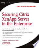 Securing Citrix XenApp Server in the Enterprise Book