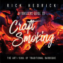 Pitmasters Guide to Craft Smoking  BBQ
