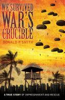 We Survived War's Crucible [Pdf/ePub] eBook