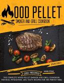 Wood Pellet Smoker Grill Cookbook Book