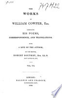 The Works of William Cowper  Esq   Comprising His Poems  Correspondence  and Translations