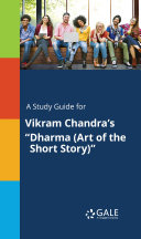A Study Guide for Vikram Chandra s  Dharma  Art of the Short Story