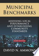 Municipal Benchmarks  Assessing Local Perfomance and Establishing Community Standards