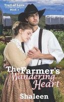 The Farmer S Wandering Heart Book PDF