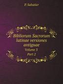Bibliorum Sacrorum latinae versiones antiguae Book