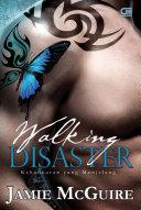Walking Disaster - Kehancuran Yang Menjelang Pdf/ePub eBook