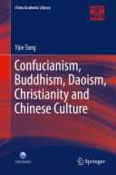Confucianism  Buddhism  Daoism  Christianity and Chinese Culture