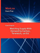Exam Prep for Matching Supply with Demand by Cachon  Terwiesch  1st Ed