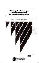 Theory  Technology  and Public Policy on Bilingual Education