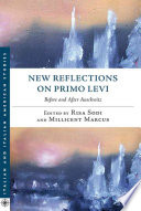 New Reflections on Primo Levi  : Before and After Auschwitz