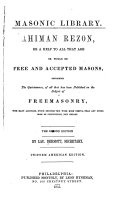 Ahiman Rezon  Or a Help to All that are Or Would be Free and Accepted Masons