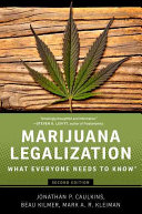 link to Marijuana legalization : what everyone needs to know in the TCC library catalog