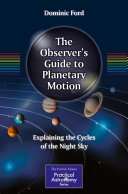 The Observer s Guide to Planetary Motion