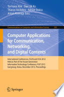 Computer Applications for Communication  Networking  and Digital Contents