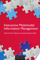Interactive Multimodal Information Management