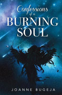 Confessions of a Burning Soul