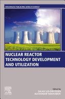 Nuclear Reactor Technology Development and Utilization