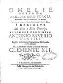 Omelie dette da Alessandro Borgia arcivescovo e principe di Fermo in varie funzioni pontificali nella stessa citt    etc
