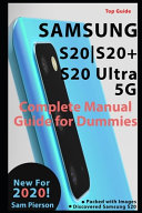 Samsung S20 S20  S20 Complete User Manual Guide For Dummies