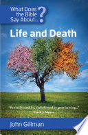 What Does the Bible Say About Life and Death