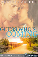 Guess Who s Coming   A Sexy Interracial BWWM Romance Novelette From Steam Books