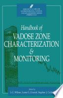 Handbook of Vadose Zone Characterization   Monitoring