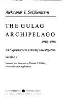 The Gulag Archipelago Volume 2