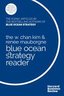 The W. Chan Kim and Renée Mauborgne Blue Ocean Strategy Reader [Pdf/ePub] eBook