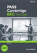 PASS Cambridge BEC Vantage : an examination preparation course, updated for the revised exam. Workbook with answer key