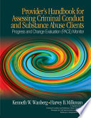 Provider S Handbook For Assessing Criminal Conduct And Substance Abuse Clients