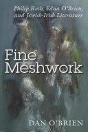 Fine Meshwork