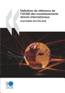 Définition de référence de l'OCDE des investissements directs internationaux 2008 Quatrième édition Pdf/ePub eBook