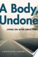 A Body  Undone