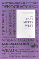 Cover of East Meets West(A DYNAMIC APPROACH TO KOREA 1)