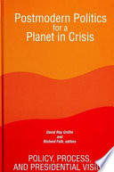 Postmodern Politics for a Planet in Crisis Book