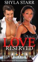 Love Reserved  Fervent Billionaire BWWM Romance Series  Book 1